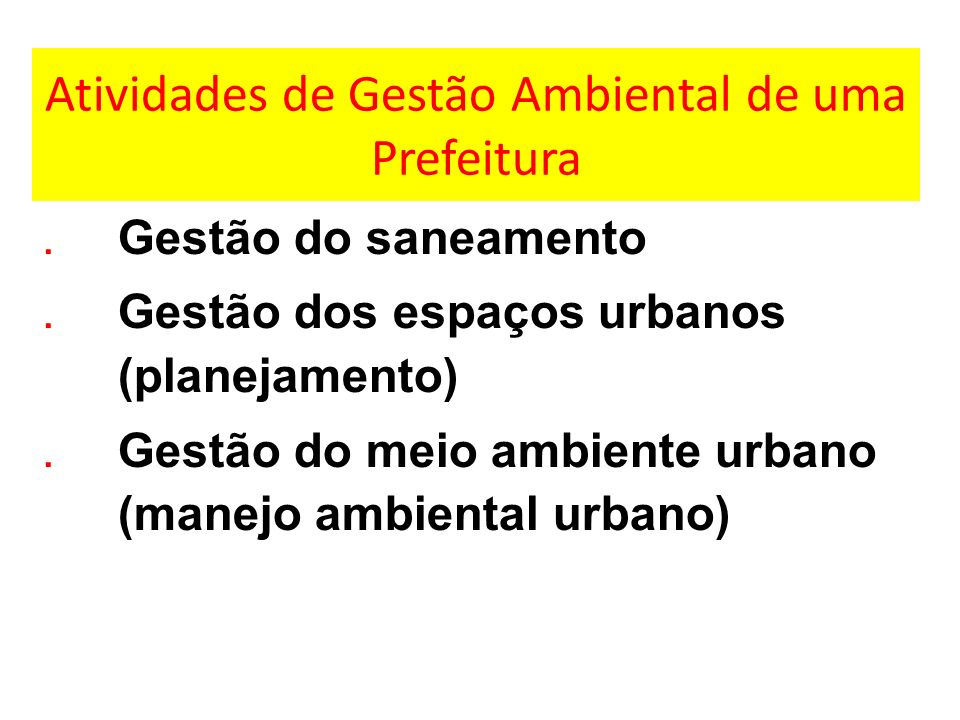 Atividades de Gestão Ambiental de uma Prefeitura