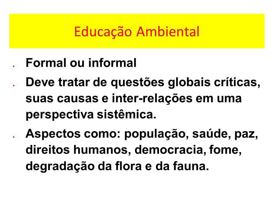 Educação Ambiental Formal ou informal