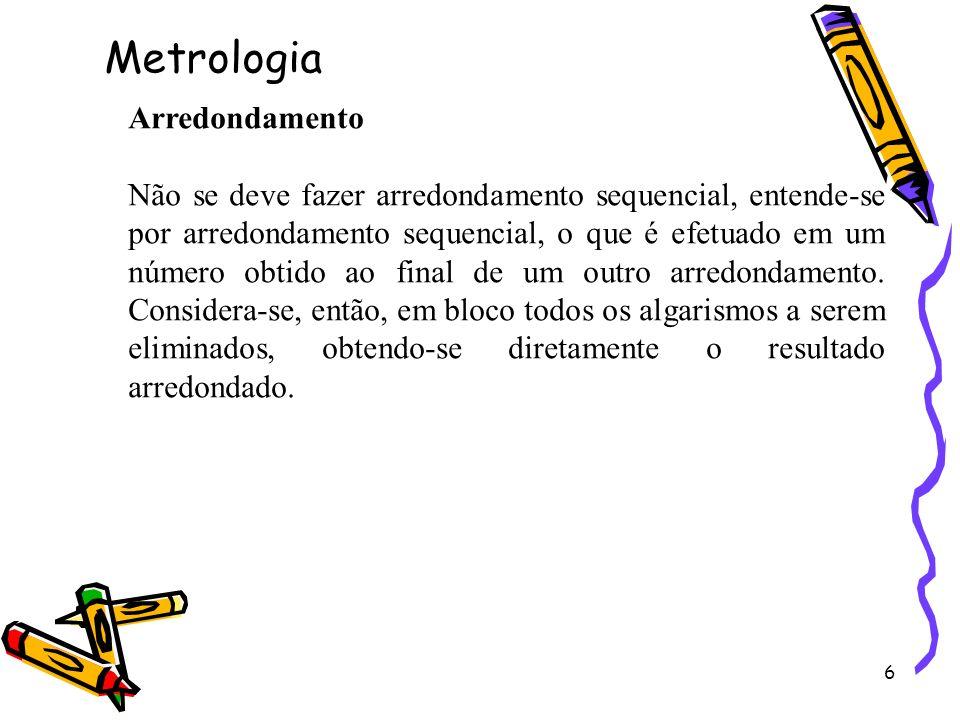 Metrologia Arredondamento