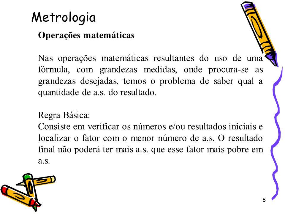 Metrologia Operações matemáticas