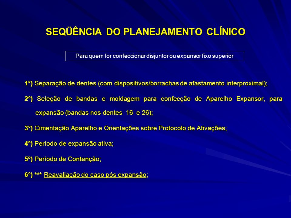 SEQÜÊNCIA DO PLANEJAMENTO CLÍNICO