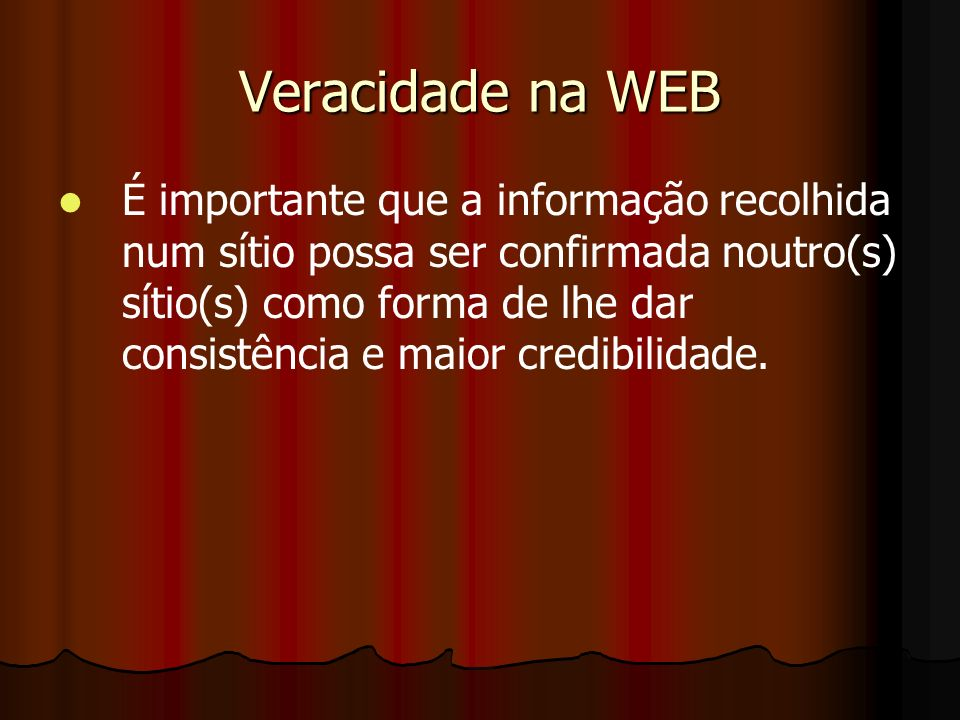 Veracidade na WEB