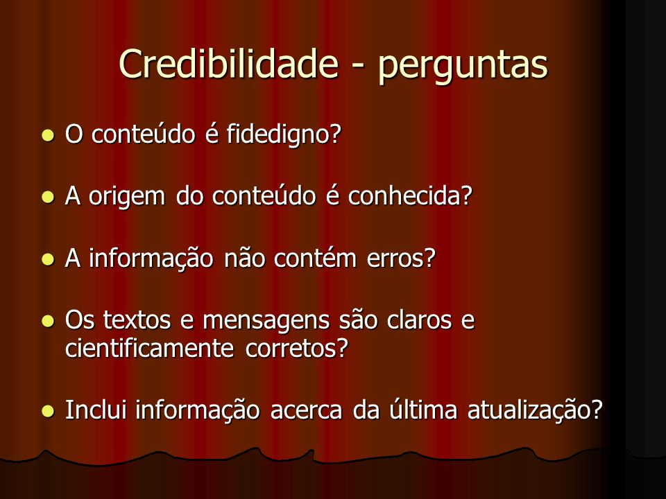Credibilidade - perguntas