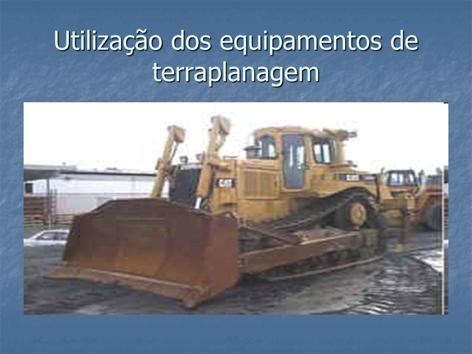 Utilização dos equipamentos de terraplanagem