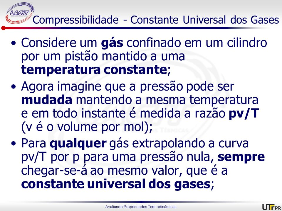 Compressibilidade - Constante Universal dos Gases
