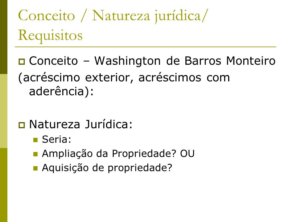 Conceito / Natureza jurídica/ Requisitos