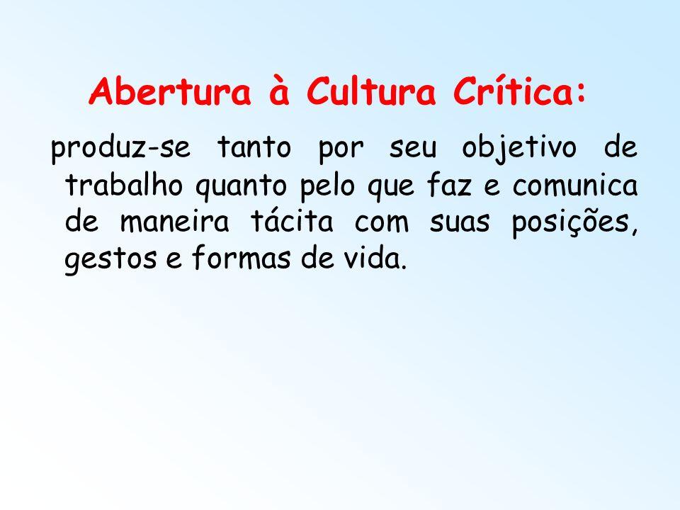 Abertura à Cultura Crítica: