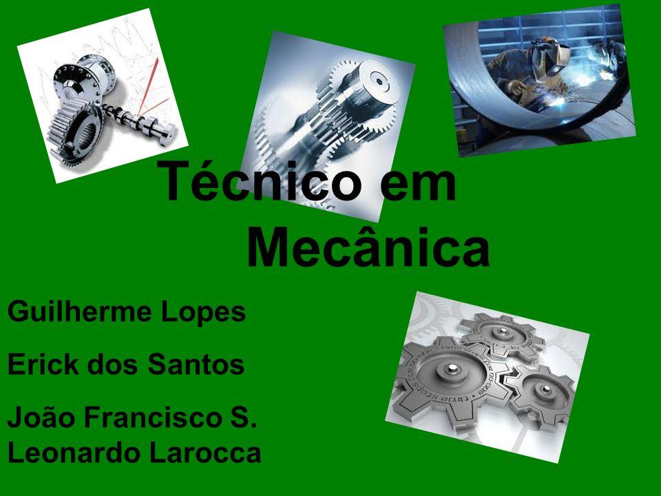 Técnico em Mecânica Guilherme Lopes Erick dos Santos