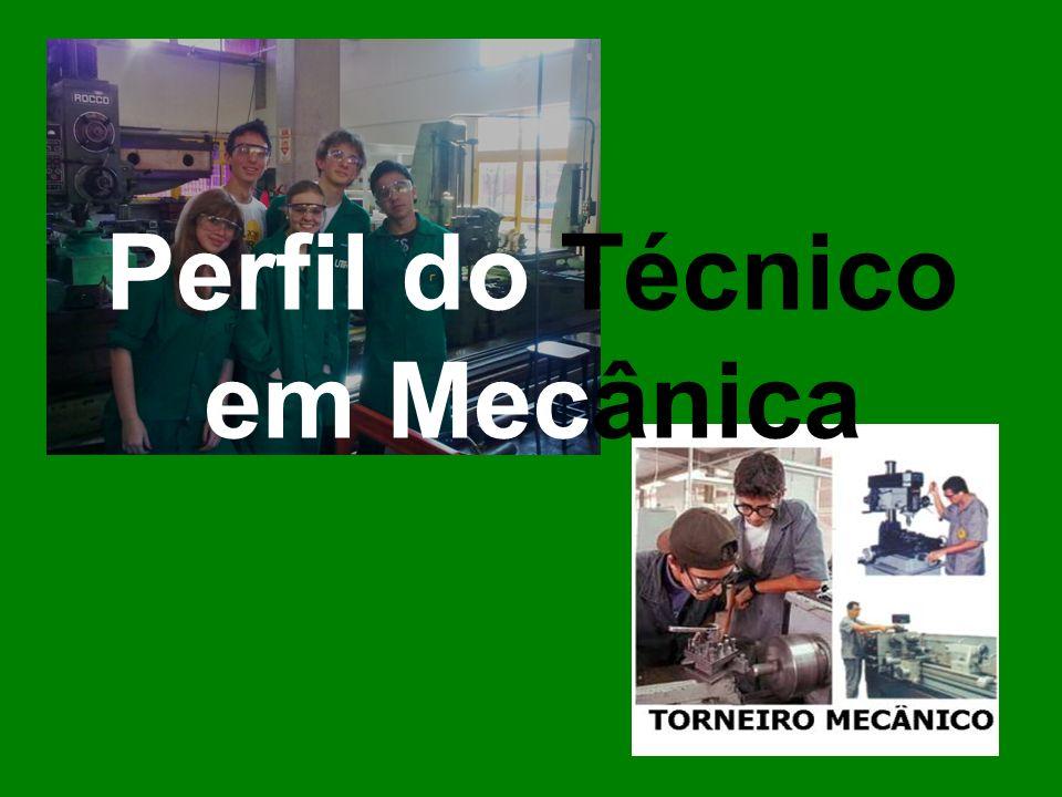 Perfil do Técnico em Mecânica