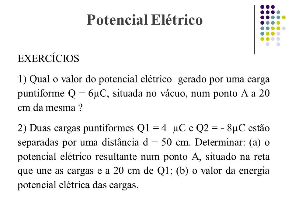 Potencial Elétrico EXERCÍCIOS