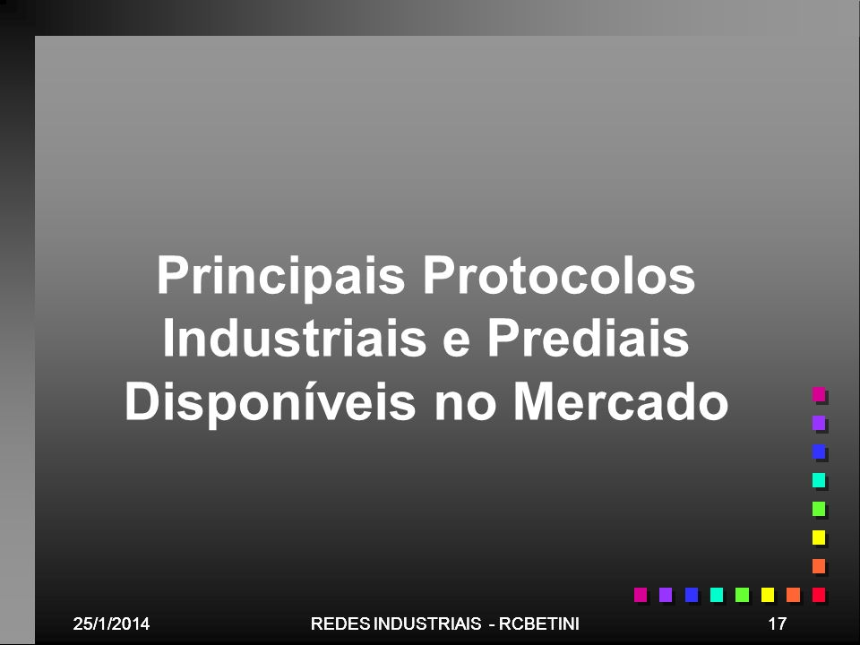Principais Protocolos Industriais e Prediais Disponíveis no Mercado