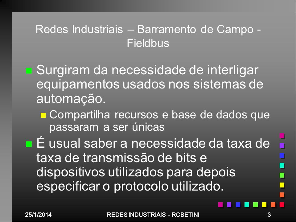 Redes Industriais – Barramento de Campo - Fieldbus