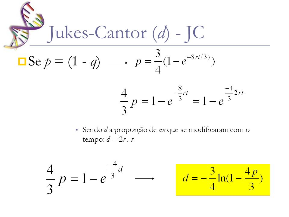 Jukes-Cantor (d) - JC Se p = (1 - q)