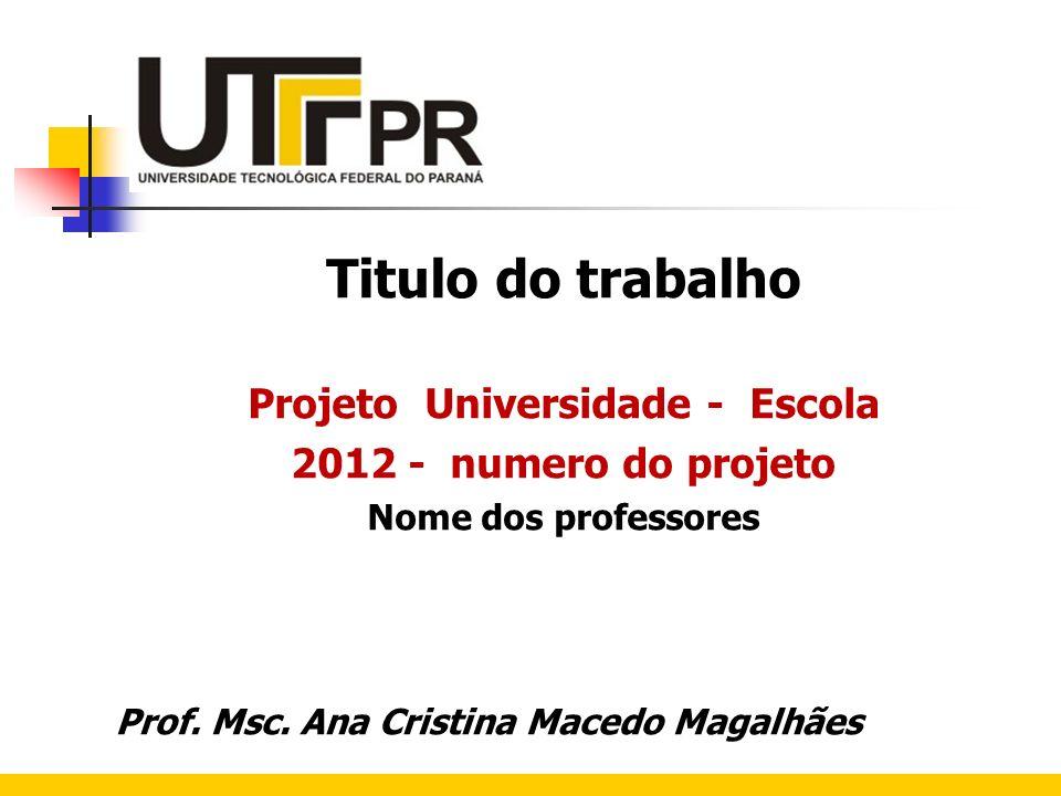 Projeto Universidade - Escola