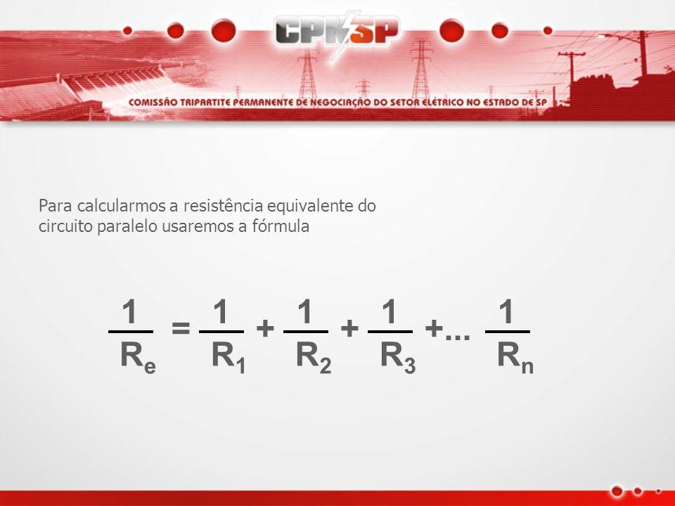Para calcularmos a resistência equivalente do circuito paralelo usaremos a fórmula