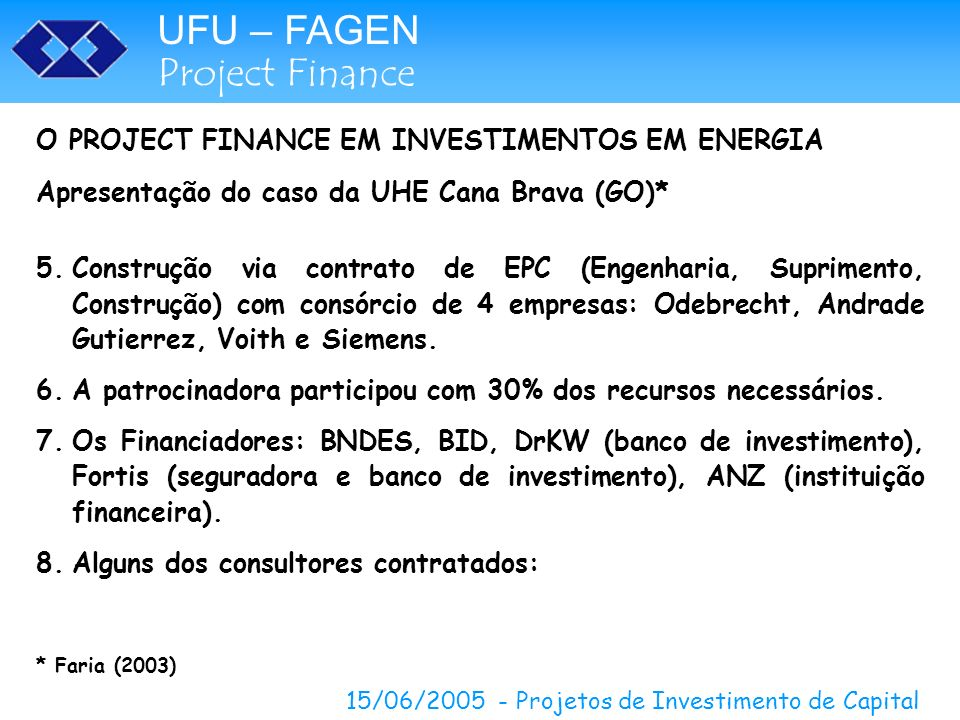 O PROJECT FINANCE EM INVESTIMENTOS EM ENERGIA