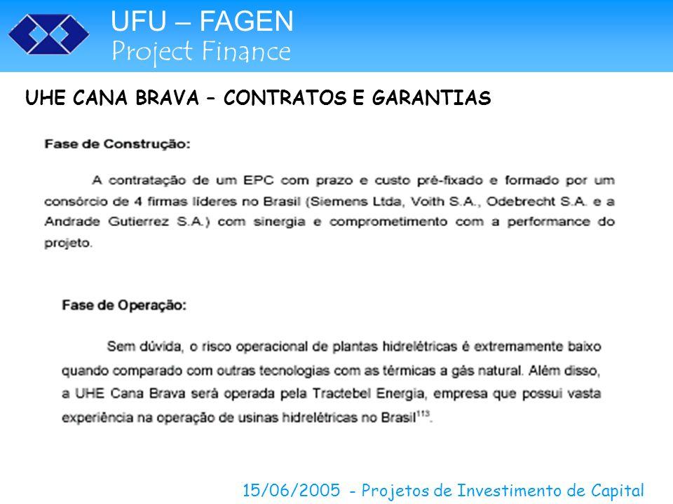 UHE CANA BRAVA – CONTRATOS E GARANTIAS