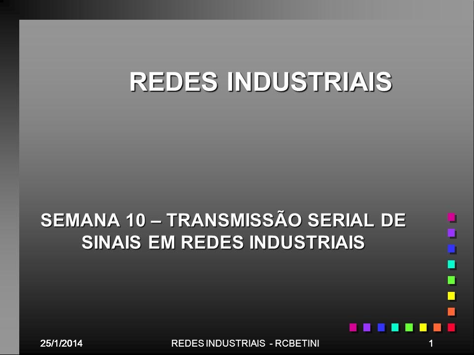 SEMANA 10 – TRANSMISSÃO SERIAL DE SINAIS EM REDES INDUSTRIAIS