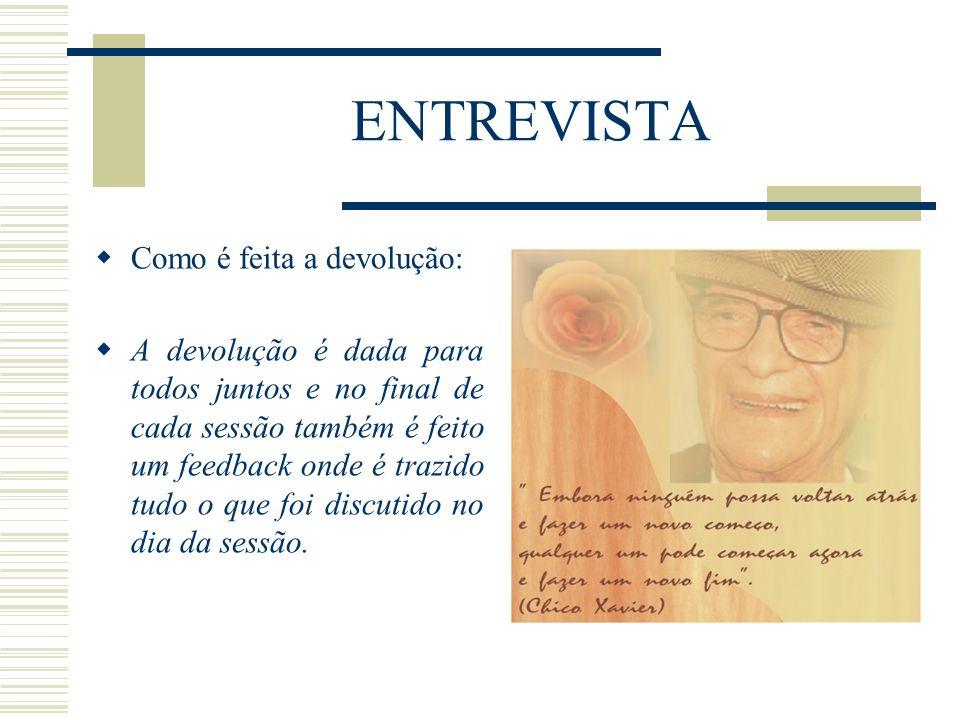 ENTREVISTA Como é feita a devolução: