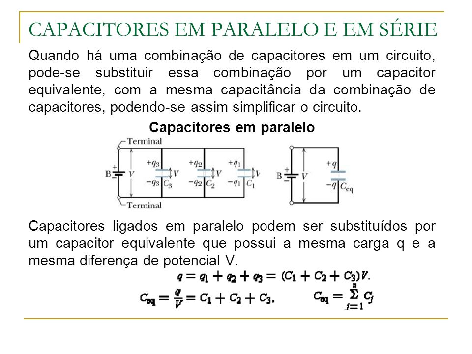 CAPACITORES EM PARALELO E EM SÉRIE