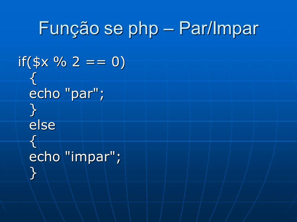 Função se php – Par/Impar
