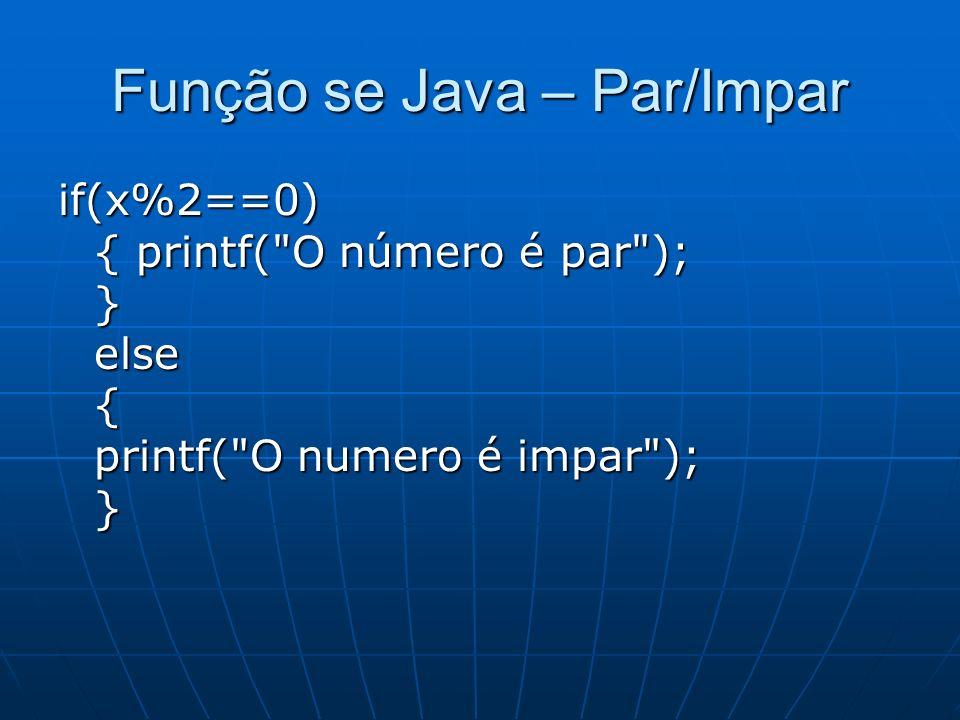 Função se Java – Par/Impar