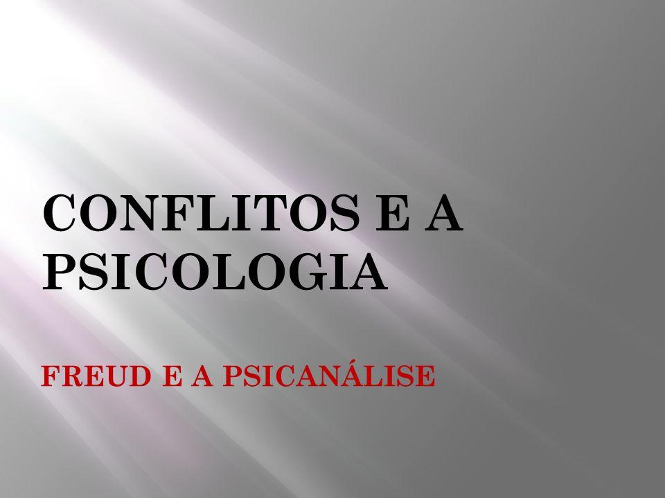 CONFLITOS E A PSICOLOGIA