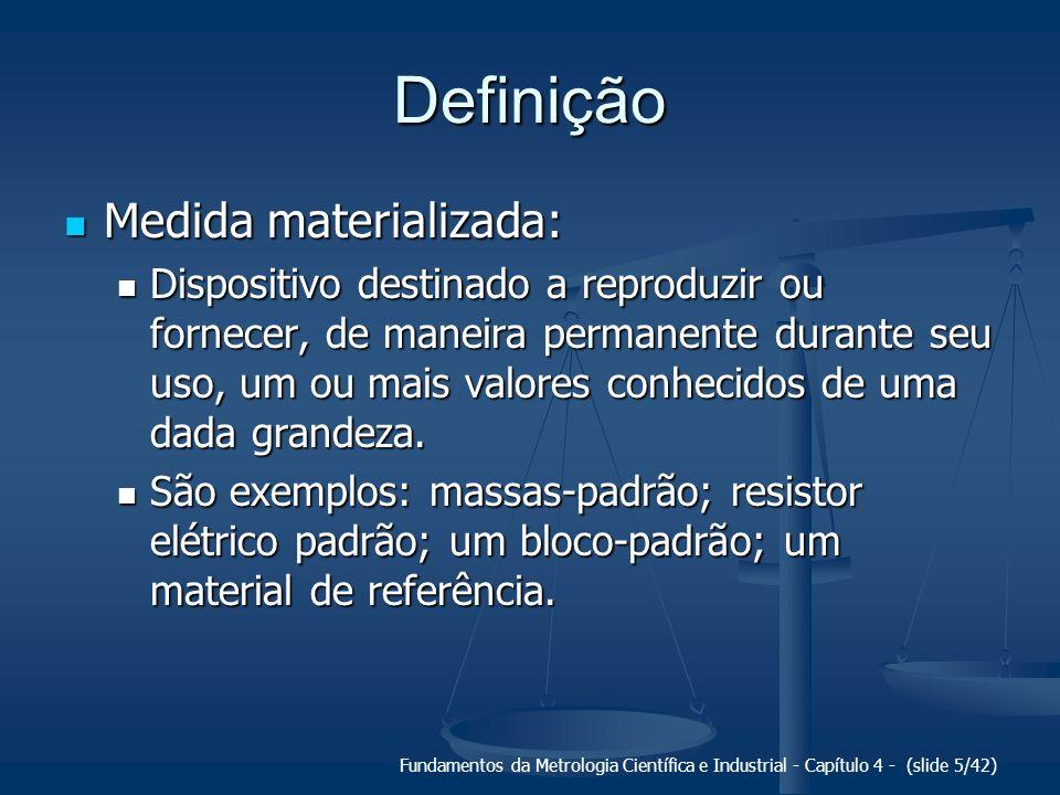 Definição Medida materializada: