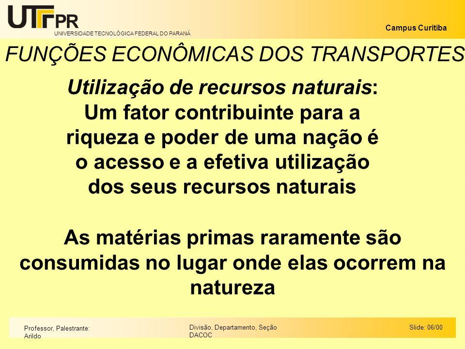 FUNÇÕES ECONÔMICAS DOS TRANSPORTES