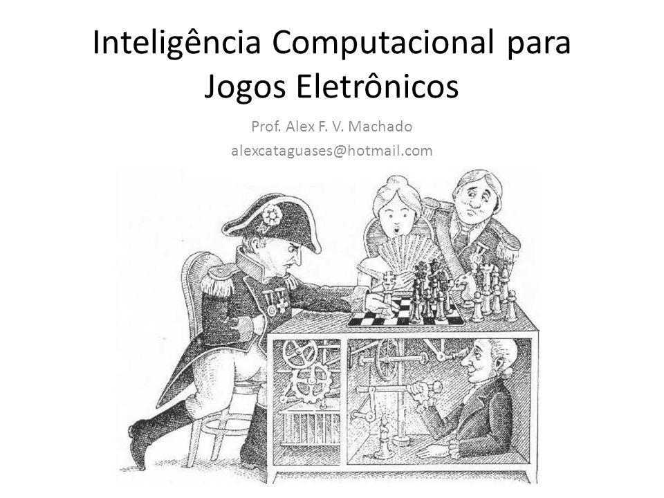 Inteligência Computacional para Jogos Eletrônicos