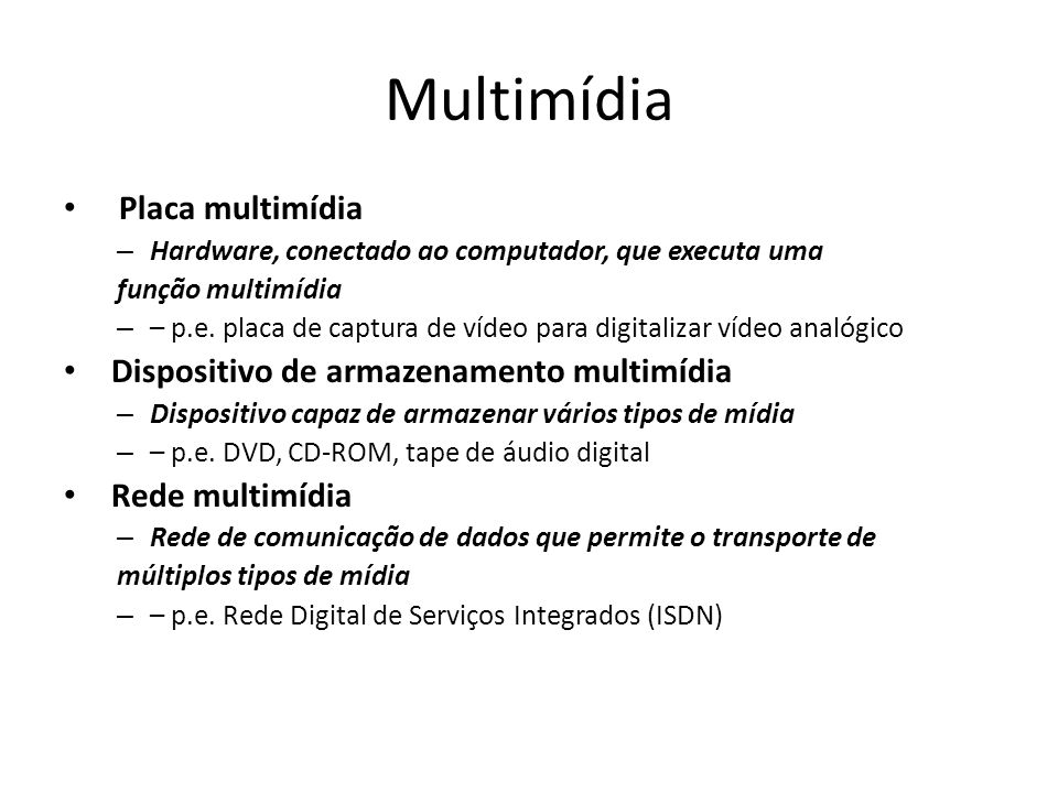 Multimídia Placa multimídia Dispositivo de armazenamento multimídia