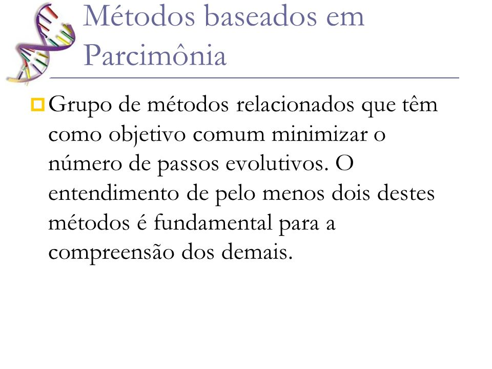 Métodos baseados em Parcimônia