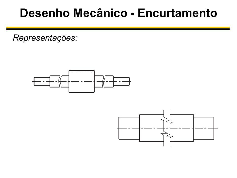 Desenho Mecânico - Encurtamento