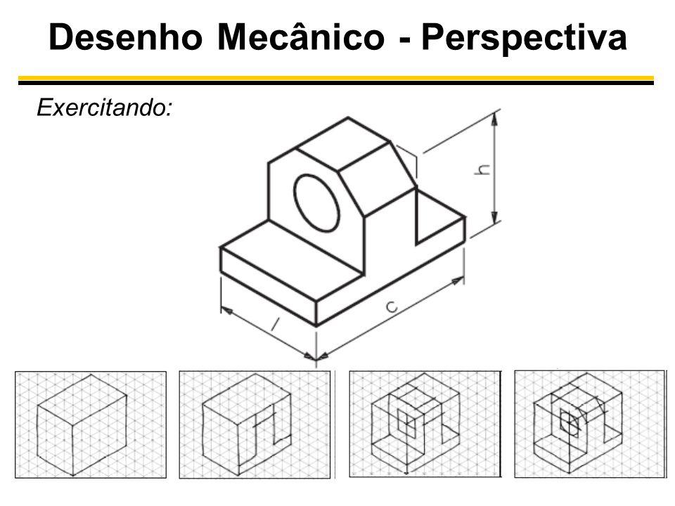 Desenho Mecânico - Perspectiva