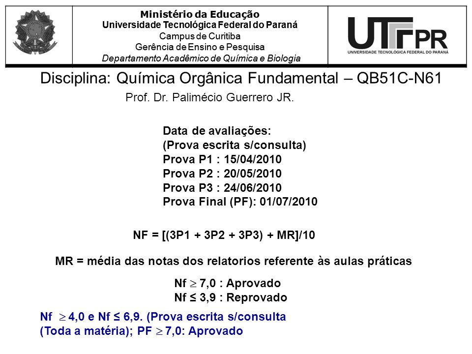Disciplina: Química Orgânica Fundamental – QB51C-N61