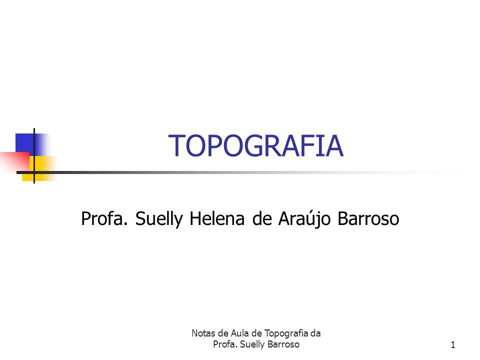 Profa. Suelly Helena de Araújo Barroso
