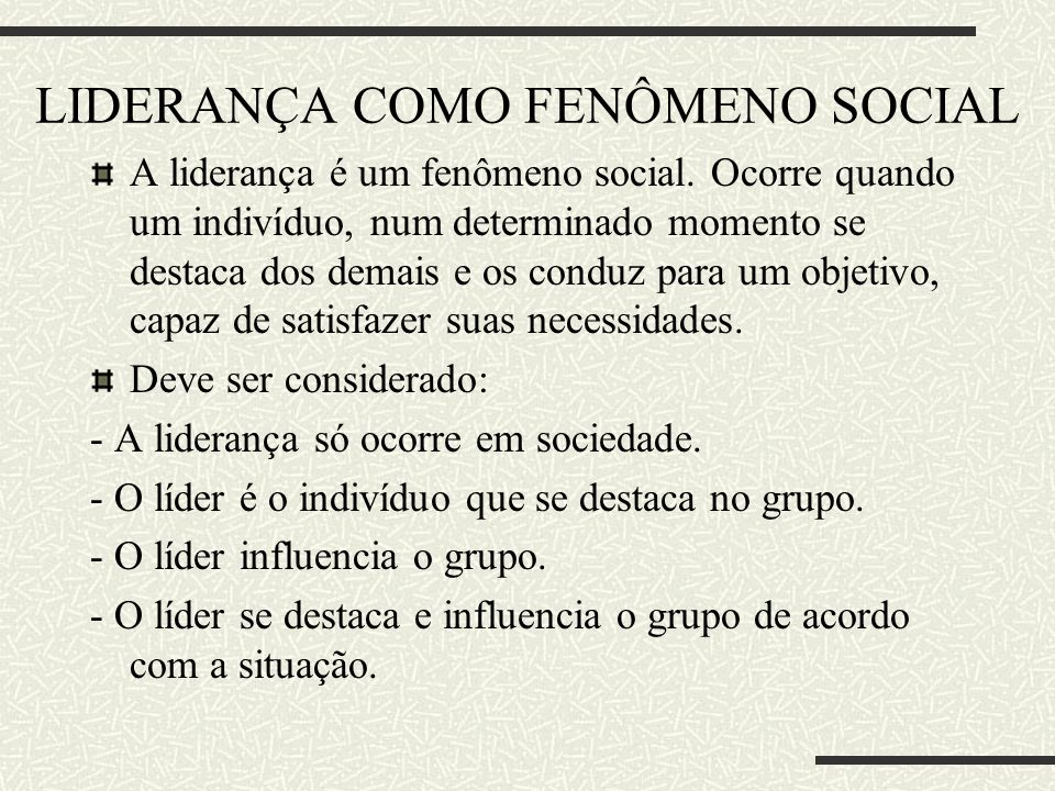 LIDERANÇA COMO FENÔMENO SOCIAL