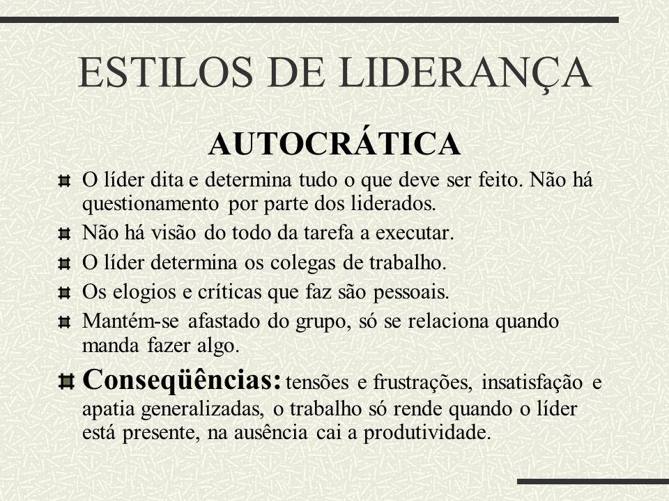 ESTILOS DE LIDERANÇA AUTOCRÁTICA