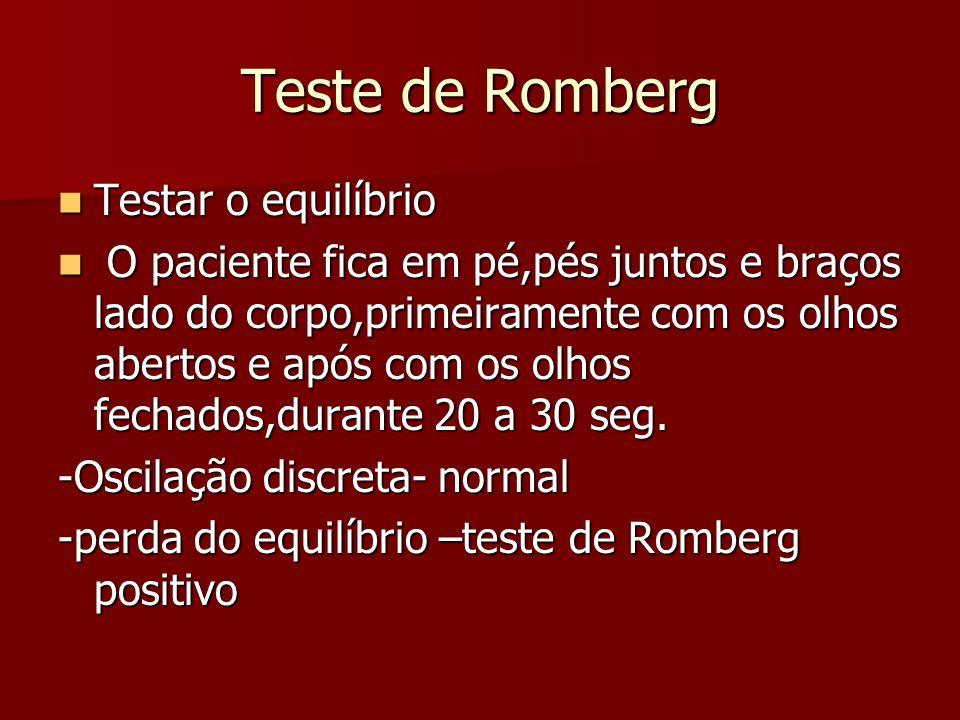 Teste de Romberg Testar o equilíbrio