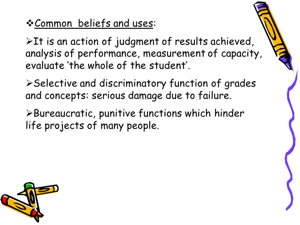 Common beliefs and uses:
