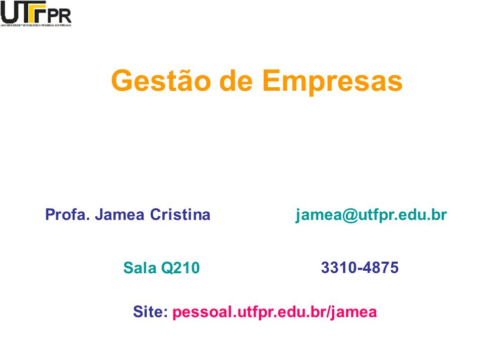 Site: pessoal.utfpr.edu.br/jamea