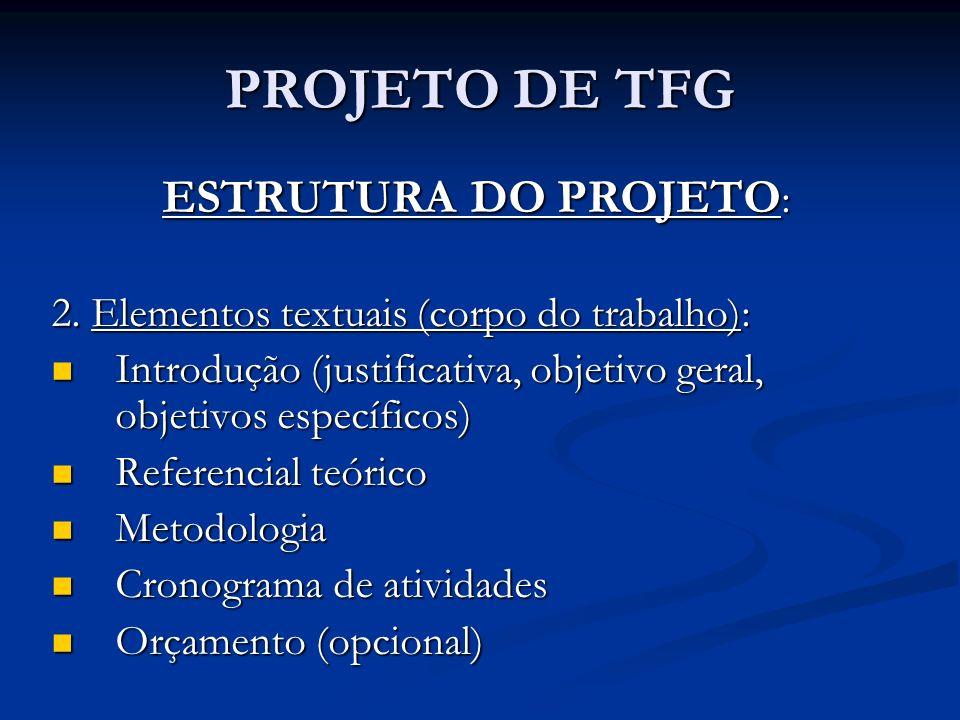 PROJETO DE TFG ESTRUTURA DO PROJETO: