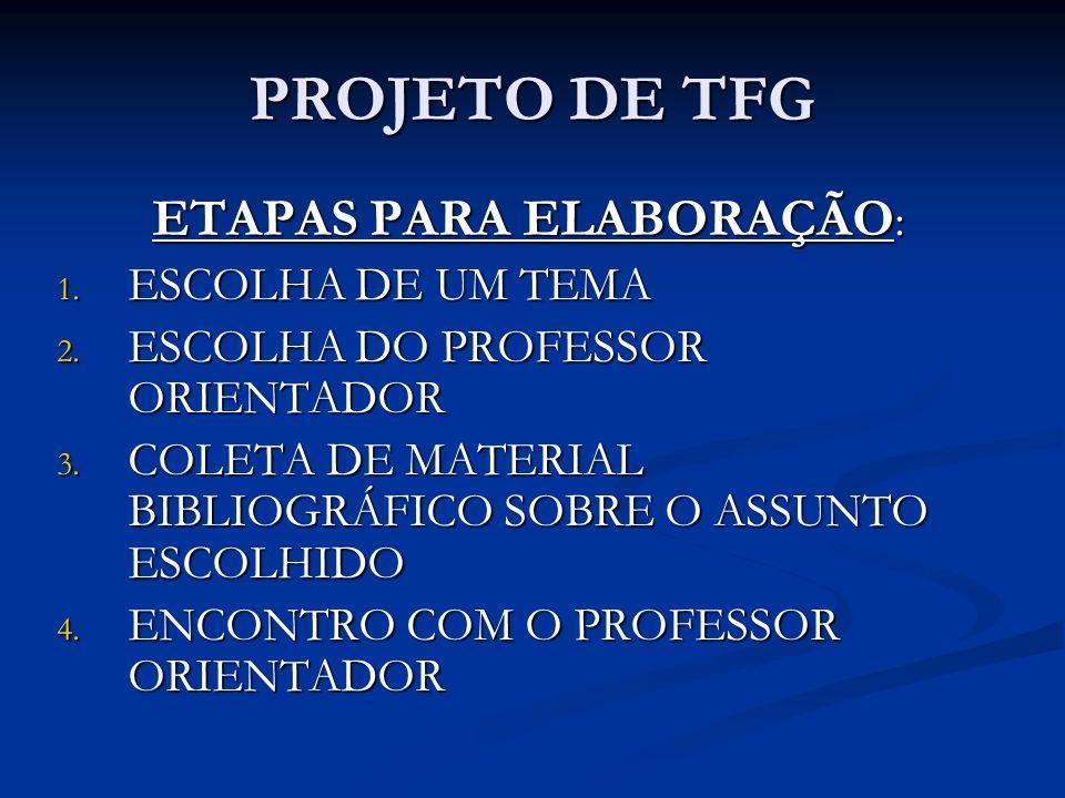 ETAPAS PARA ELABORAÇÃO: