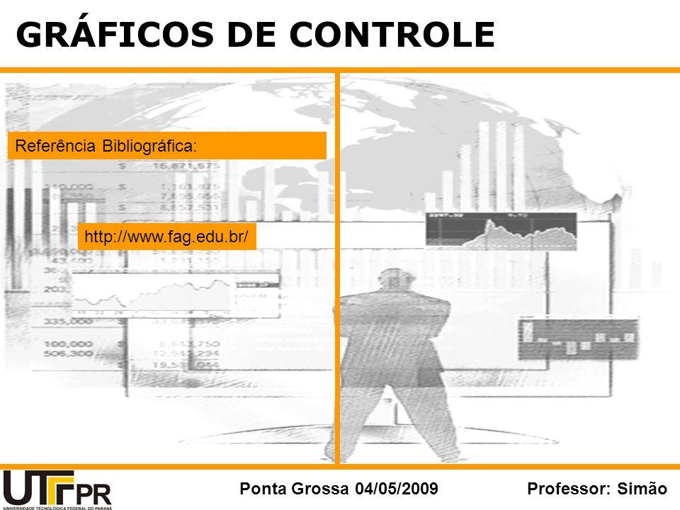 GRÁFICOS DE CONTROLE Referência Bibliográfica: http://www.fag.edu.br/