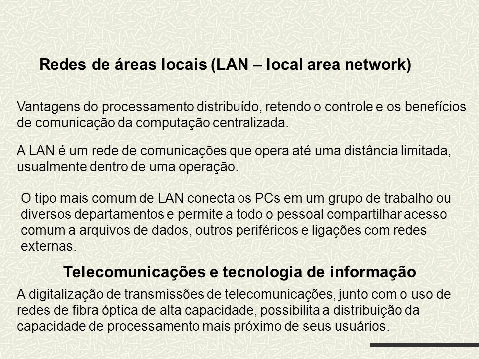 Redes de áreas locais (LAN – local area network)
