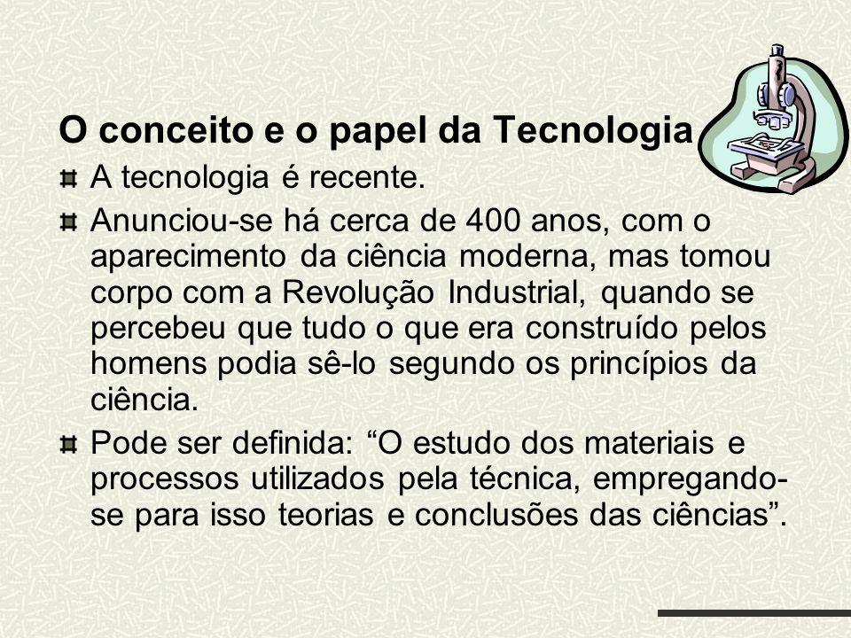 O conceito e o papel da Tecnologia