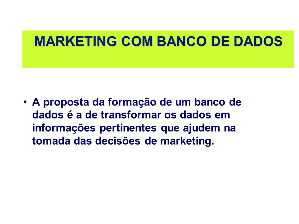 MARKETING COM BANCO DE DADOS
