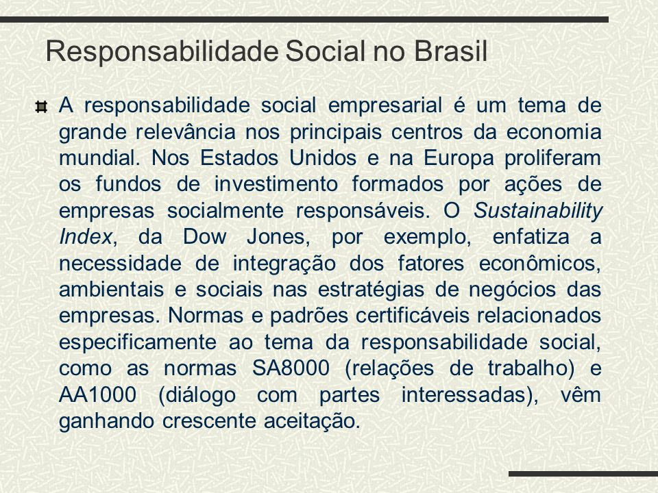 Responsabilidade Social no Brasil