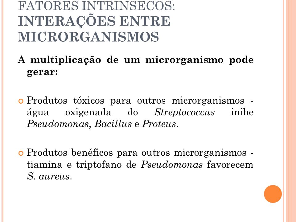 FATORES INTRÍNSECOS: INTERAÇÕES ENTRE MICRORGANISMOS