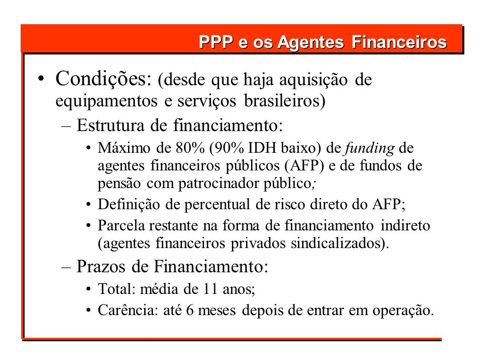 PPP e os Agentes Financeiros